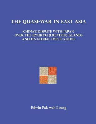 Quasi-War in East Asia